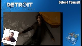 Detroit: Become Human - Defend Yourself - Trophy/Achievement Guide (PS4)