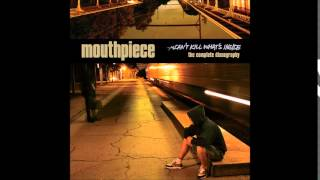 Mouthpiece - Can't Kill What's Inside/Complete Discography
