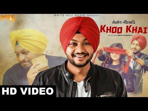 Khoo Khai ( Full Song) | Inder Atwal | New Punjabi Songs 2017|Latest Punjabi Songs 2017