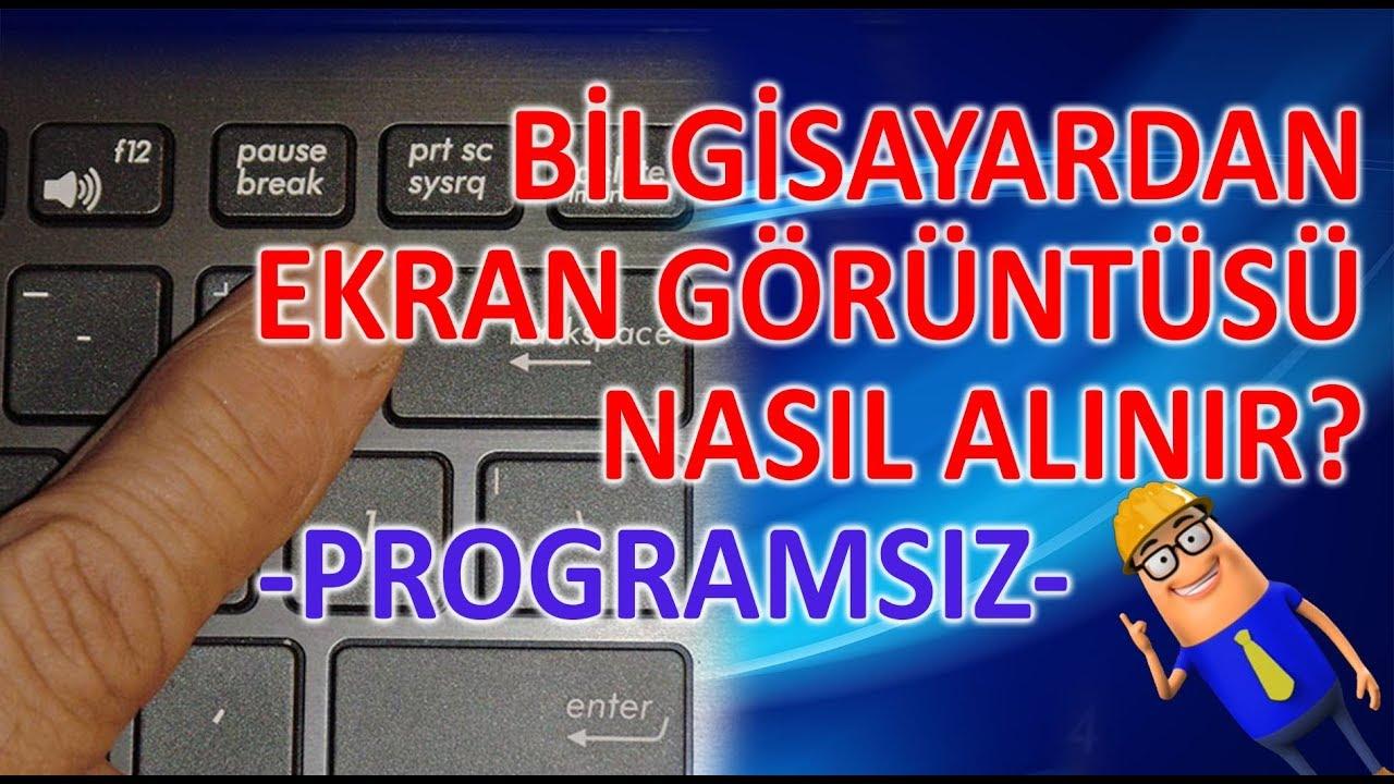 BİLGİSAYARDAN EKRAN GÖRÜNTÜSÜ ALMA / Print Screen ( TEK TUŞLA ! )