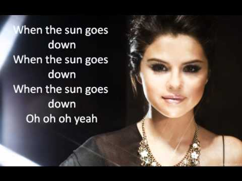 Selena Gomez When The Sun Goes Down Lyrics