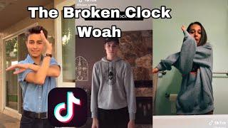 The Broken Clock W๐ah TikTok Compilation    Dance Compilation