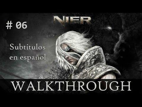 Nier - Guía - Subtitulado al español - Una triste historia - Walkthrough Parte 06