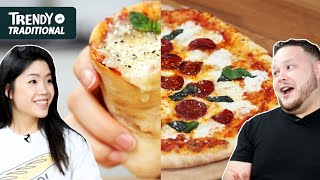 Trendy Vs. Traditional: Pizza • Tasty