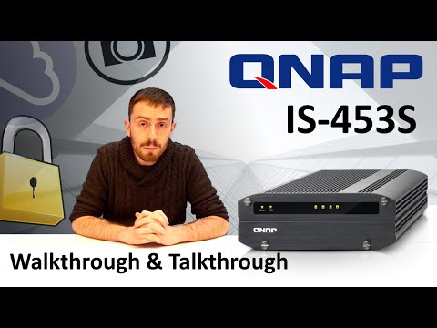 The Qnap Is-453S Industrial Nas, Walkthrough And Talkthrough, The Is