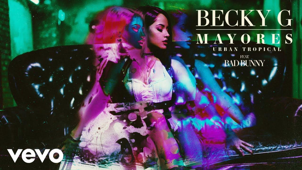 Becky G, Bad Bunny - Mayores (Urban Tropical)[Audio] ft. Bad Bunny ...