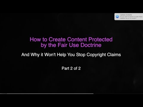 PART 2 How to Create Content Protected by the Fair Use Doctrine