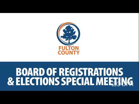 Fulton County Board of Registration & Elections Special Called Meeting
