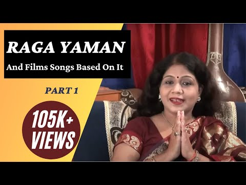Raga Yaman - Part 1 - Hindustani Classical Music Lessons (and film songs based on it)