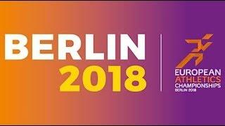 BERLINO 2018 - EUROPEI DI ATLETICA LEGGERA - GLI AZZURRI IN GARA
