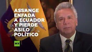 Lenín Moreno retira el asilo diplomático a Julian Assange