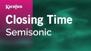 Karaoke Closing Time - Semisonic *