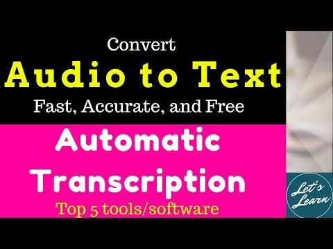 Top 5 Automatic Transcription Tools/Softwares : 2019 Edition