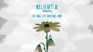 Watch Relient K The One Im Waiting For video