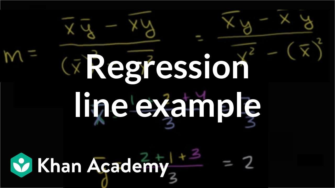 Regression line example (video) | Khan Academy