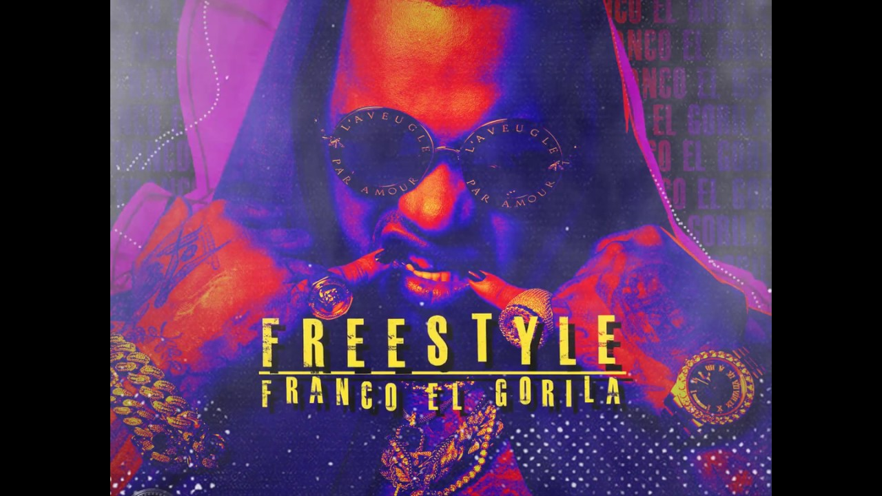 Freestyle - Franco el Gorila