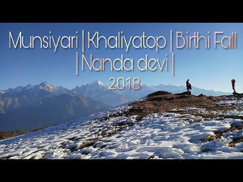 Tour of Munsiyari | Khaliyatop| Khaliya Peak | Birthi Fall | Pithoragarh | Uttarakhand | India