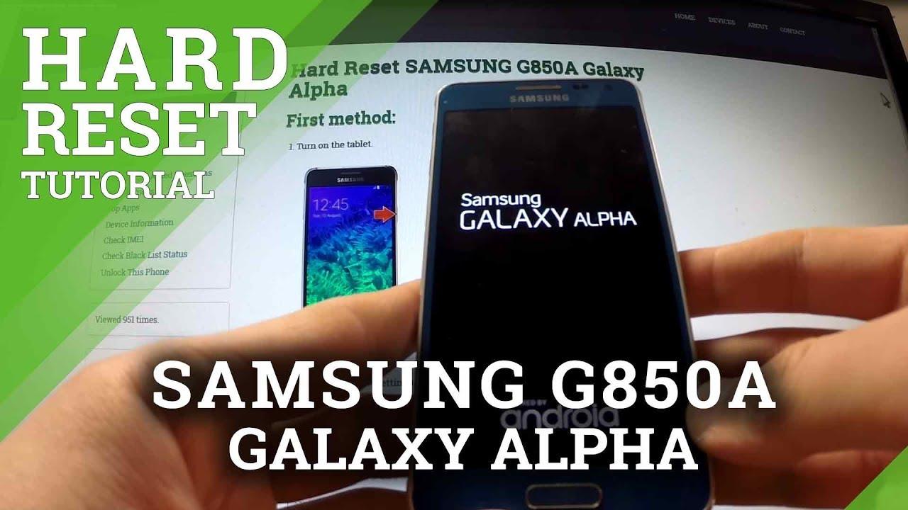 Hard Reset Samsung G850a Galaxy Alpha Remove Screen Lock Youtube