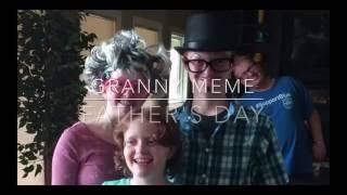 Granny Meme Fathers Day 2016