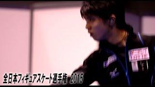 全日本フィギュア2015 某局の公式MADが無かった為、自作です。見て頂け...