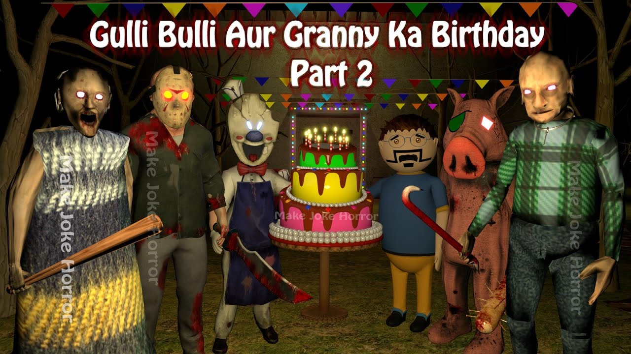 Gulli Bulli Aur Granny Ka Birthday Part 2 | Granny Chapter 2 Horror Story | Games | Make Joke Horror