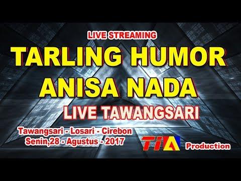 TARLING HUMOR ANISAH NADA LIVE TAWANGSARI