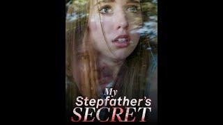 My Stepfather's Secret - #FULL MOVIE! Lifetime Movie 2020