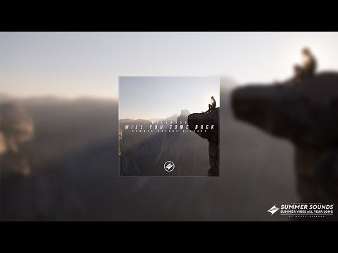 WillBass - Will You Come Back [Summer Sounds Release]