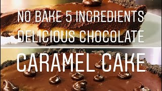 No bake 5 ingredients chocolate caramel Oreo cake