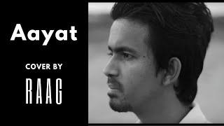 Aayat (Cover)   RAAG   Bajirao Mastani   Arijit Singh