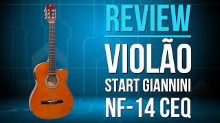 Review Violão Start Giannini NF-14 CEQ