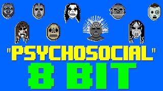 Psychosocial [8 Bit Cover Tribute to Slipknot] - 8 Bit Universe
