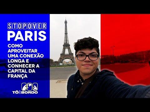 STOPOVER Paris: Como aproveitar uma conexão longa e conhecer a capital da França.