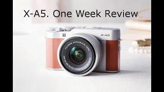 Fuji X-A5 - Mirrorless Camera Review - 1 Week Later
