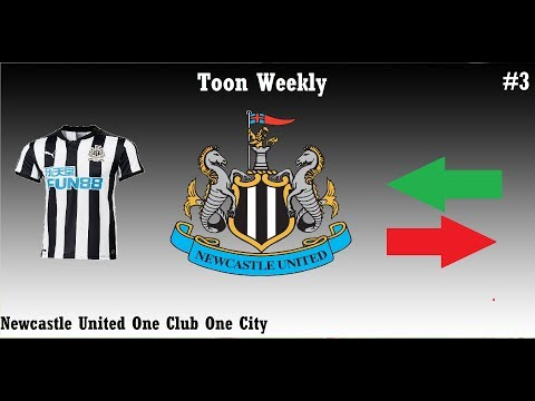 Toon Weekly #3   Florian Lejeune to Newcastle   Newcastle United Chinese Takeover