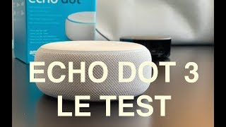 Amazon Echo Dot 3 : Déballage installation et test en français