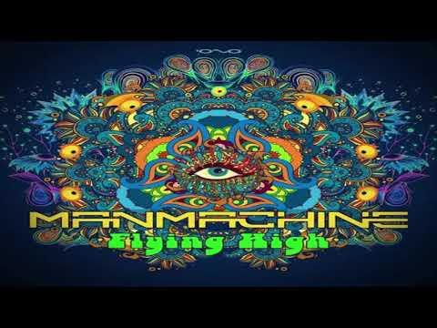 MANMACHINE - Flying High (Original Mix)