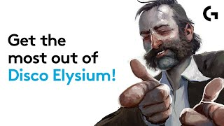 Disco Elysium - 6 ways to get the most out of 2019's best RPG