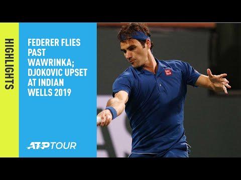 Highlights: Federer Flies Past Wawrinka; Djokovic Upset Tuesday Indian Wells 2019