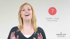 Home Care Packages Explained - Government Funded Aged Care at Home
