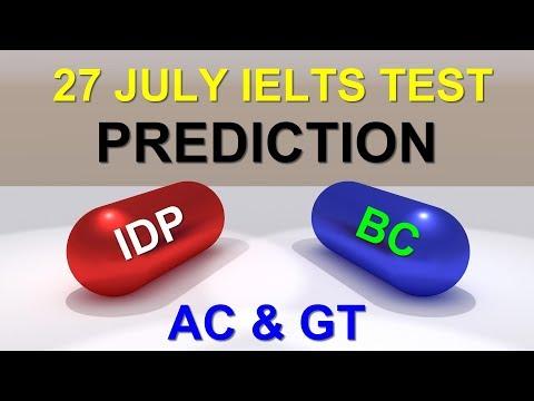 27 JULY 2019 IELTS TEST PREDICTION