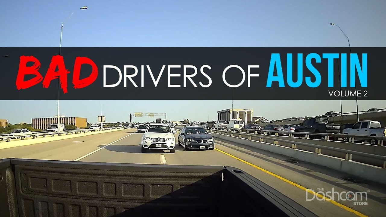 Bad Drivers of Austin, TX - Volume 2   by The Dashcam Store