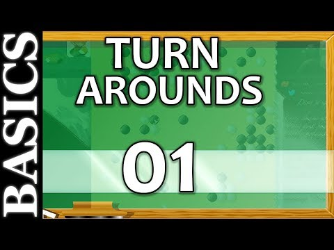 Back to Basics - Turn Arounds! - 01 - Give Them Everything?