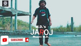 JAROJ । M.D. । BASANTA(Assamese Rap)