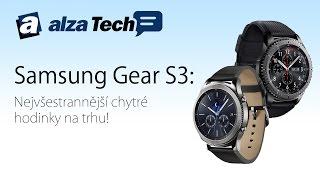 Samsung Gear S3: Nejvšestrannější chytré hodinky na trhu! - AlzaTech #463