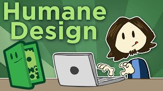Humane Design - Games Must Be Good To Their Players - Extra Credits