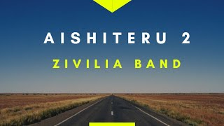 Video Aishiteru 2 - Zivilia [Lirik] download MP3, 3GP, MP4, WEBM, AVI, FLV Maret 2018