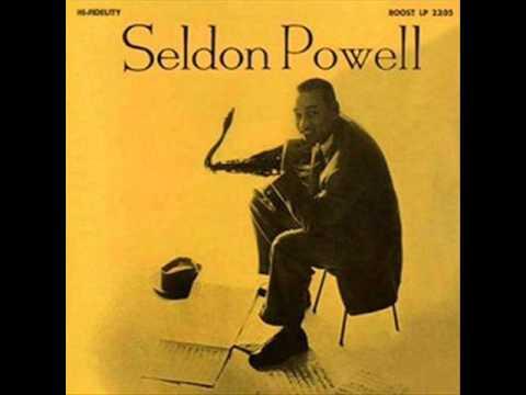 Seldon Powell - Seldon Powell 1955 (FULL LP) [Mainstream Jazz]