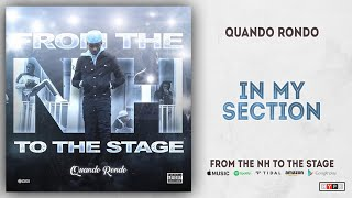 Quando Rondo - In My Section (From The NH To The Stage)