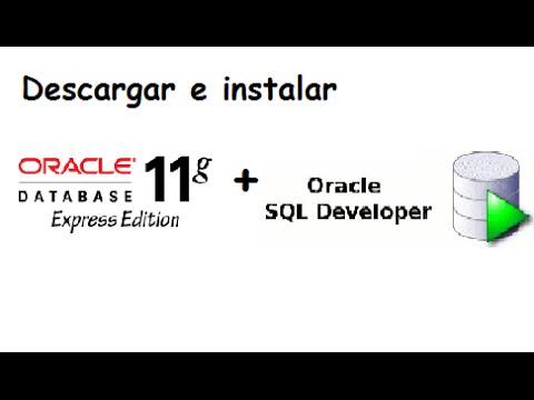 Descargar e Instalar Oracle Database XE 11g +…